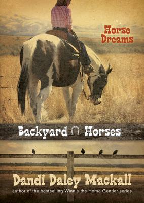 Horse Dreams - Mackall, Dandi Daley