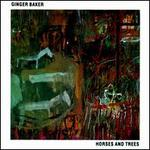 Horses & Trees - Ginger Baker