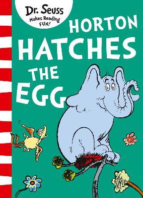 Horton Hatches the Egg - Seuss, Dr.