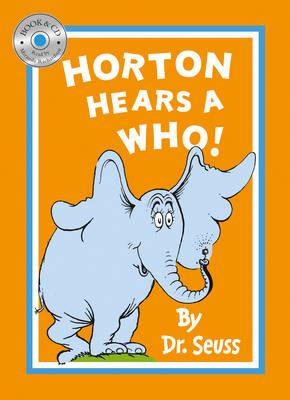 Horton Hears a Who - Dr. Seuss, and Richardson, Miranda (Read by)