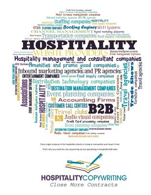 Hospitality Copywriting: The Only B2B Hospitality Copywriting Service - Magone, Jeremiah