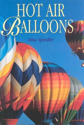 Hot Air Balloons - Spindler, Ailsa