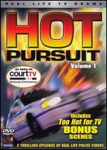 Hot Pursuit, Vol. 1 As Seen on Court TV -