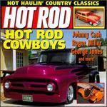 Hot Rod: Hot Rod Cowboys
