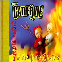 Hot Saki & Bedtime Stories - Catherine