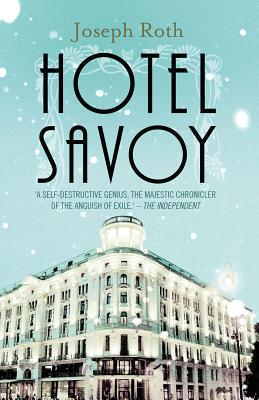 Hotel Savoy - Roth, Joseph, and Katz, Jonathan (Translated by)