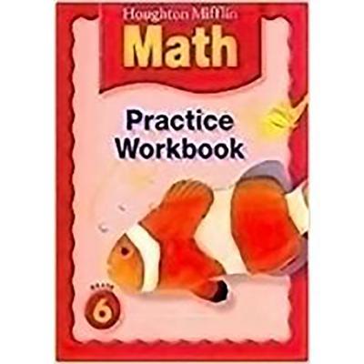 Houghton Mifflin Math: Practice Book Grade 6 - Houghton Mifflin Company (Prepared for publication by)