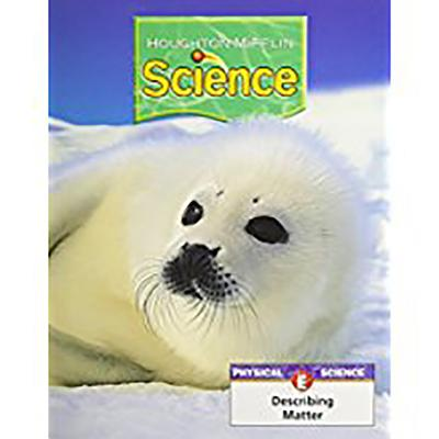 Houghton Mifflin Science: Student Edition Unit Book Level 1 Unit E 2007 - Houghton Mifflin Company (Prepared for publication by)
