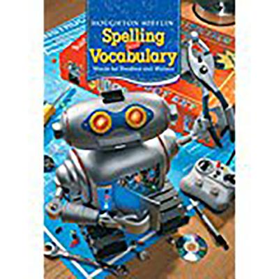Houghton Mifflin Spelling and Vocabulary: Student Edition Non-Consumable Level 6 2006 - Houghton Mifflin Company (Prepared for publication by)