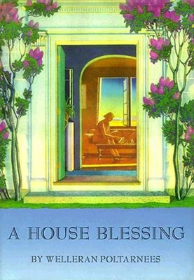 House Blessing - Poltarnees, Welleran