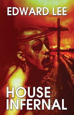 House Infernal - Lee, Edward