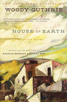House of Earth - Guthrie, Woody