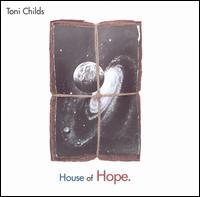 House of Hope - Toni Childs