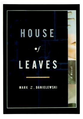 House of Leaves - Danielewski, Mark Z