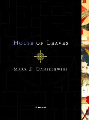 House of Leaves - Danielewski, Mark Z