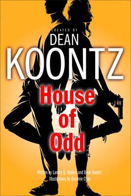 House of Odd - Koontz, Dean