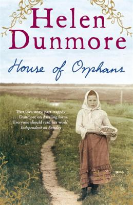 House of Orphans - Dunmore, Helen