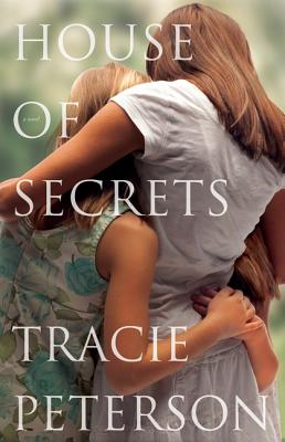 House of Secrets - Peterson, Tracie