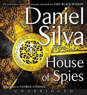 House of Spies - Silva, Daniel, and Guidall, George (Read by)
