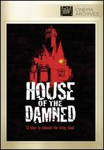 House of the Damned - Maury Dexter