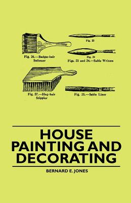 House Painting and Decorating - Jones, Bernard E