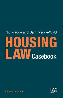 Housing Law Casebook - Madge, Nic, and Madge-Wyld, Sam
