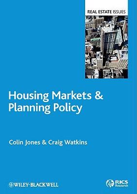 Housing Markets & Planning Policy - Jones, Colin, and Watkins, Craig