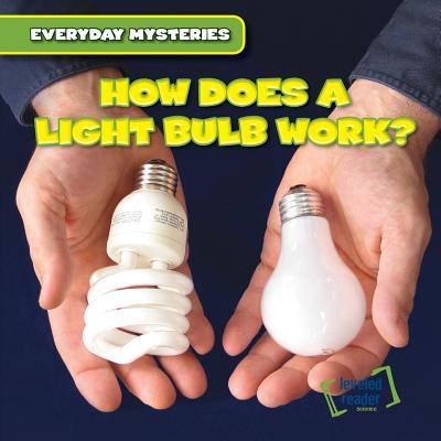 How Does a Light Bulb Work? - Jackson, Demi