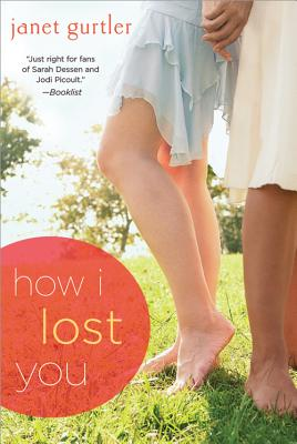 How I Lost You - Gurtler, Janet