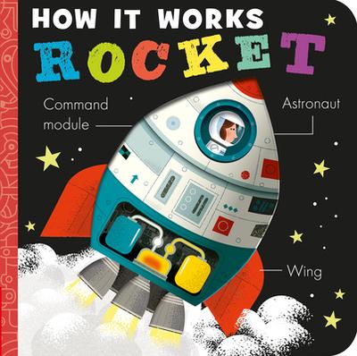 How it Works: Rocket - Hepworth, Amelia, and Semple, David (Illustrator)