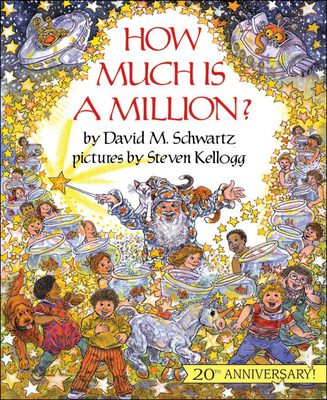 How Much Is a Million? - Schwartz, David M