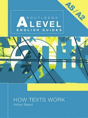 How Texts Work - Beard, Adrian