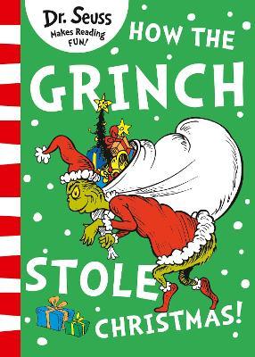 How the Grinch Stole Christmas! - Seuss, Dr.