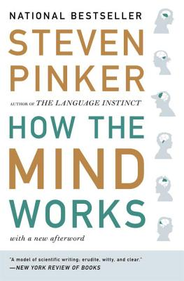 How the Mind Works - Pinker, Steven