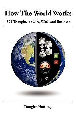 How the World Works - Hackney, Douglas