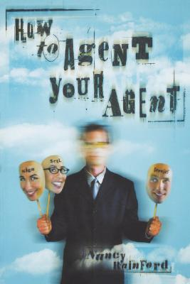 How to Agent Your Agent - Rainford, Nancy
