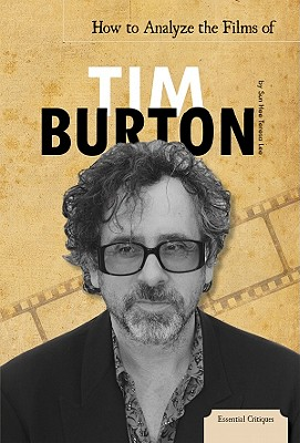 How to Analyze the Films of Tim Burton - Lee, Sun Hee