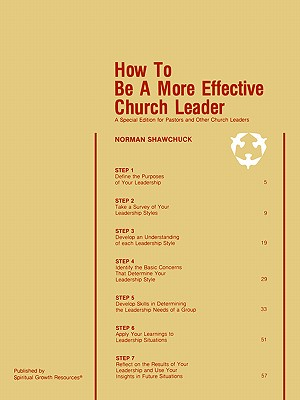 How to Be a More Effective Church Leader: A Special Edition for Pastors and Other Church Leaders - Shawchuck, Norman, Ph.D.