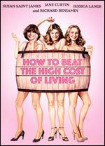 How to Beat the High Co$t of Living