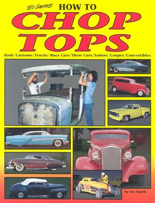How to Chop Tops - Smith, Tex, and Smith, LeRoi Tex