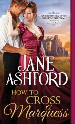 How to Cross a Marquess - Ashford, Jane