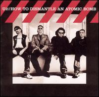 How to Dismantle an Atomic Bomb [CD & DVD Deluxe Edition] - U2