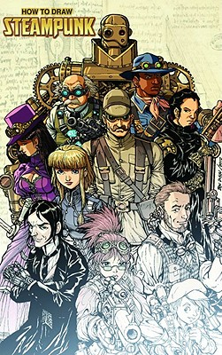 How to Draw Steampunk Supersize - Dunn, Ben
