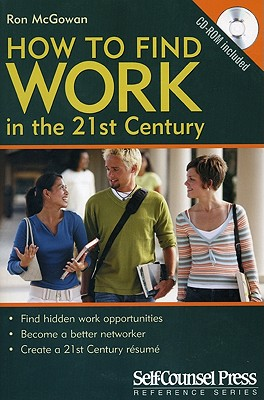 How to Find Work in the 21st Century - McGowan, Ron