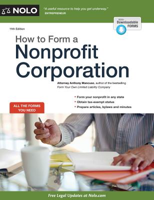How to Form a Nonprofit Corporation - Mancuso, Anthony, Attorney