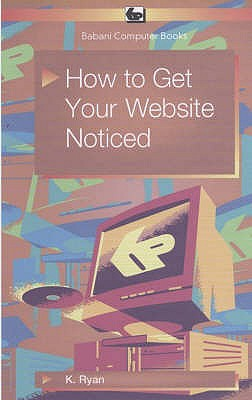 How to Get Your Website Noticed - Ryan, Kevin