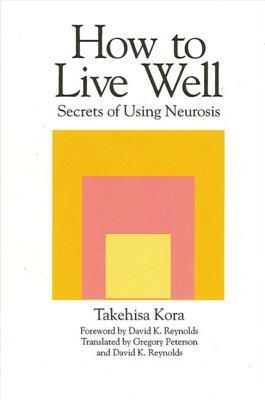 How to Live Well - Kora, Takehisa