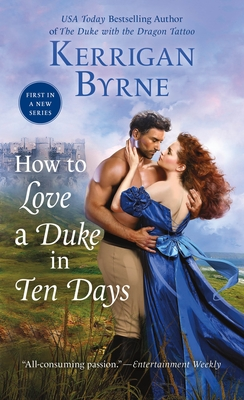 How to Love a Duke in Ten Days - Byrne, Kerrigan