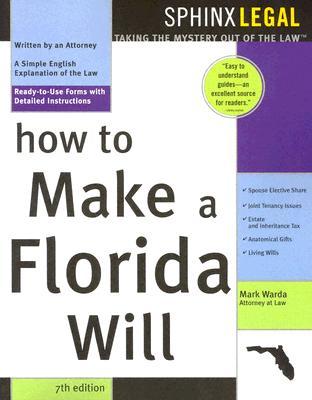 How to Make a Florida Will, 7e - Warda, Mark, J.D.