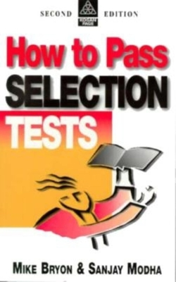 How to Pass Selection Tests - Byron, Mike, and Modha, Sanjay